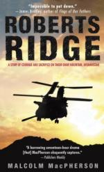 42468 - MacPherson, M. - Roberts Ridge. A Story of Courage and Sacrifice on Takur Ghar Mountain, Afghanistan