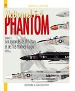42484 - Paloque, G. - Avions et Pilotes 10: F-4 Phantom Tome 1 USN et USMC