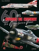 42488 - Pautigny, B. - 60 ans d'avions de combat. De la Grande Guerre au Vietnam