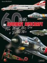 42489 - Pautigny, B. - 60 Years of Combat Aircrafts. From WWI to Vietnam War