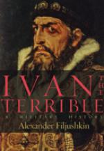 42503 - Filjushkin, A. - Ivan the Terrible. A Military History