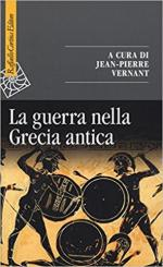 42527 - Vernant, J.P. - Guerra nella Grecia antica (La)