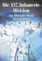42540 - Meyer Detring, W. - 137. Infanterie-Division im Mittelabschnitt der Ostfront (Die)