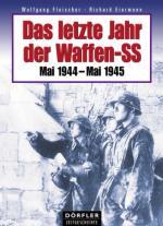 42545 - Fleischer-Eiermann, W.-R. - Letzte Jahr der Waffen-SS. Mai 1944-Mai 1945 (Das)