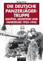 42548 - Fleischer, W. - Deutsche Panzerjaegertruppe. Waffen, Munition unf Fahrzeuge 1935-1945 (Die)