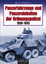 42551 - Regenberg, W. - Panzerfahrzeuge und Panzereinheiten der Ordnungspolizei 1936-1945