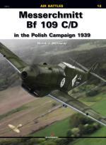 42553 - Murawski, M.J. - Air Battles 13: Messerschmitt Bf 109 C/D in the Polish Campaign 1939