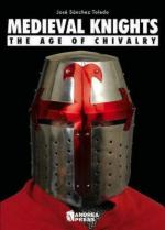 42555 - Sanchez Toledo, J. - Medieval Knights. The Age of Chivalry