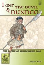 42562 - Reid, S. - I Met the Devil and Dundee. The Battle of Killiecrankie 1689