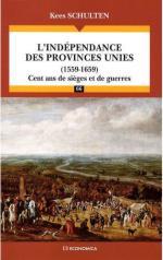 42583 - Schulten-Corvisier, K.-A. - Independance des Provinces Unies 1559-1659. Cent ans de sieges et de guerres (L')