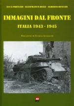 42584 - Fortuzzi-Relli-Benuzzi, L.-G.-A. cur - Immagini dal fronte. Italia 1943-1945