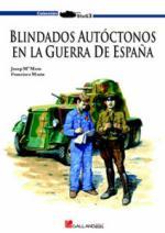 42589 - Mata Duaso-Gutierrez, J.M.-F.M. - Blindados Autoctonos en la Guerra Civil Espanola