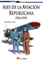 42592 - Permuy Lopez, R.A. - Ases de la Aviacion Republicana Vol 1