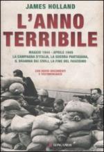 42600 - Holland, J. - Anno terribile. Maggio 1944 -  Aprile 1945 (L')