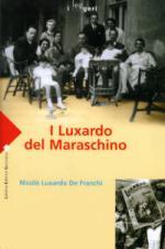 42602 - Luxardo de Franchi, N. - Luxardo del Maraschino (I)