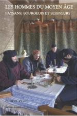 42606 - Veniel, F. - Hommes du Moyen Age. Paysans, bourgeois et seigneurs (Les)
