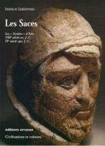 42612 - Lebedynsky, I. - Saces. Les 'Scythes' d'Asie, VIIIe siecle av.J.C.-IVe siecle apr.J.-C. (Les)