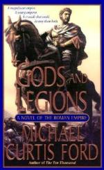 42616 - Curtis Ford, M. - Gods and Legions. A Novel of the Roman Empire