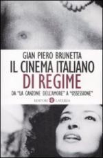 42628 - Brunetta,  - Cinema italiano di regime. Da La Canzone dell'Amore a Ossessione (Il)