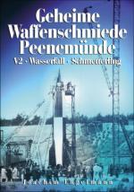 42641 - Engelmann, J. - Geheime Waffenschmiede Peenemuende. V2, Wasserfall, Schmetterling