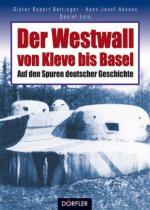 42660 - AAVV,  - Westwall von Kleve bis Basel. Auf den Spuren deutscher Geschichte (Der)