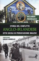 42700 - Michelucci, R. - Storia del Conflitto Anglo-Irlandese