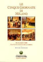 42770 - AAVV,  - Cinque giornate di Milano. 18-22 marzo 1848 Una citta' in lotta per la liberta' (Le)