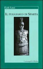 42783 - Lenzi, C. - Fuggiasco di Sparta (Il)