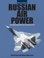 42810 - Gordon-Kommissarov, Y.-D. - Russian Air Power. Current Organisation and Aircraft of all Russian Air Forces. New ed.