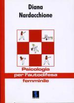 42813 - Nardacchione, D. - Psicologia per l'autodifesa femminile