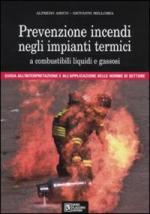 42814 - Amico-Belloma, A.-G. - Prevenzione incendi negli impianti termici a combustibili liquidi e gassosi. Libro +CD