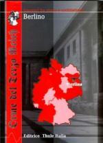 42835 - Linguardo, M. - Orme del Terzo Reich. Berlino
