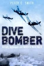 42866 - Smith, P.C. - Dive Bomber. Aircraft, Techniques and Tactics in WWII