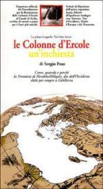 42887 - Frau, S. - Colonne d'Ercole. Un'inchiesta. La prima geografia