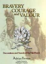 42893 - Forman, A. - Bravery courage and Valour. Decorations and Awards of the Third Reich