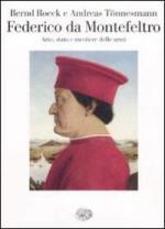 42913 - Roeck-Toennesmann, B.-A. - Federico da Montefeltro. Arte, stato e mestiere delle armi