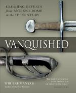 43009 - Bahmanyar, M. - Vanquished. Crushing Defeats from Ancient Rome to the 21st Century