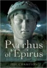43043 - Champion, J. - Pyrrhus of Epirus