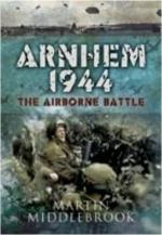 43045 - Middlebrook, M. - Arnhem 1944. The Airborne Battle