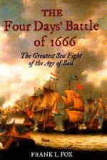 43056 - Fox, F.-L. - Four Days' Battle of 1666. The Greatest Sea Fight of the Age of Sail (The)