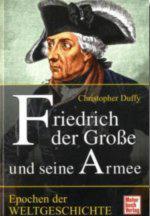 43081 - Duffy, C. - Friedrich der Grosse und seine Armee - Epochen der Weltgeschichte