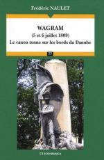 43117 - Naulet, F. - Wagram (5 et 6 juillet 1809) - Le canon tonne sur les bords du Danube
