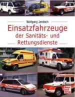 43159 - Jendsch, W. - Einsatzfahrzeuge der Sanitaets- und Rettungsdienste