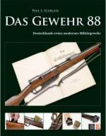 43162 - Scarlata, P.S. - Gewehr 88. Deutschlands erstes modernes Militaergewehr (Des)