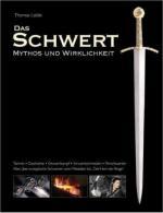 43169 - Laible, T. - Schwert. Mythos und Wirklichkeit (Das)