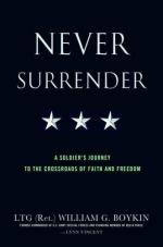 43170 - Boykin-Lynn, W.G.-V. - Never Surrender. A Soldier Journey to the Crossroads of Faith and Freedom
