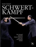 43171 - Schmidt, H. - Schwertkampf Band 1: Der Kampf mit dem langen Schwert nach der Deutschen Schule