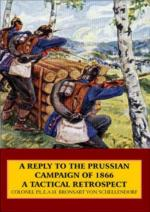 43193 - von Schellendorf, B. - Reply to the Prussian Campaign of 1866. A Tactical Retrospect (A)