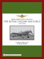 43223 - Coil-Zavattini, S.A.-R. - Regia Aeronautica Italiana. The Royal Italian Air Force 1923-1945 (The)