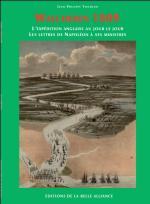 43241 - Tondeur, J.P. - Walcheren 1809. L'expedition Anglais au Jour le jour. Les lettres de Napoleon a ses ministres